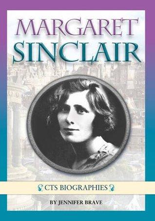Margaret Sinclair (CTS biographies series)