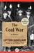 The Coal War: A Novel