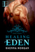 Healing Eden (Eden, #2)