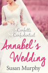 Annabel's Wedding (Confetti Confidential #2)