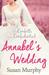 Annabel's Wedding (Confetti...