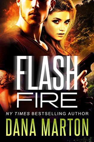 Ebook Flash Fire by Dana Marton read!