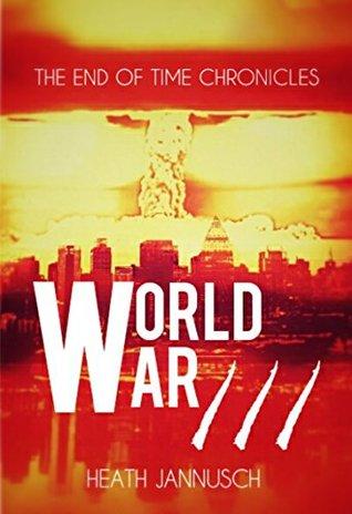 World War III by Heath Jannusch