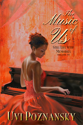 The Music of Us by Uvi Poznansky