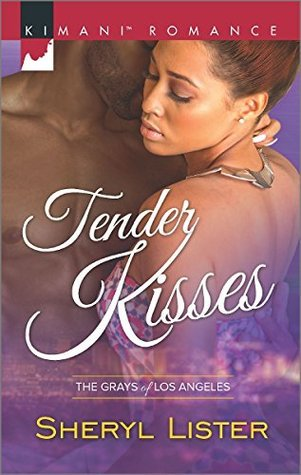 Tender Kisses (The Grays of Los Angeles, #1)