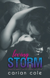 #NewRelease ~  Loving Storm (Ashes & Embers #5) by Carian Cole ~ #5StarReview @CarianCole @GiveMeBooksBlog