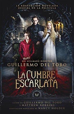 http://hadasdelalecturalyp.blogspot.mx/2015/12/resena-la-cumbre-escarlata.html