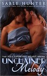 Unchained Melody (Hill Country Heart, #1)