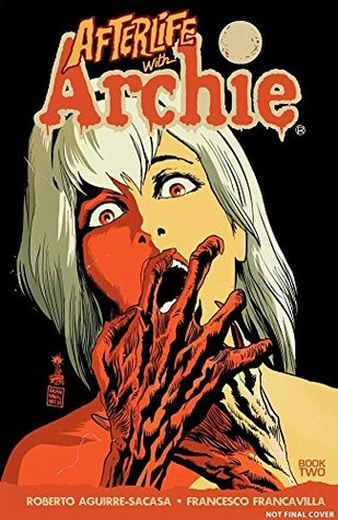 Afterlife with Archie, Vol. 2