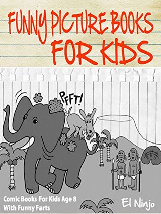 Funny Picture Books For Kids: Comic Books For Kids Age 8 With Funny Farts: Fart Book Volume 2 & 3 - Comic Picture Books For Kids & Audiobook For Children ... Bean Adventures In The Jungle - Volume 3)