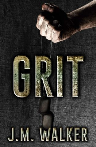 Grit by J.M. Walker