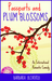 Passports and Plum Blossoms by Barbara Oliverio