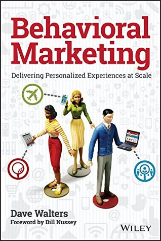Behavioral Marketing by Dave Walters
