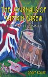The Journals of Captain Carew: The Silent Drummer
