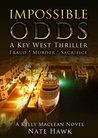 Impossible Odds (Kelly Maclean #3)