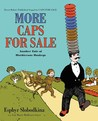 More Caps for Sale by Esphyr Slobodkina