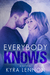 Everybody Knows by Kyra Lennon