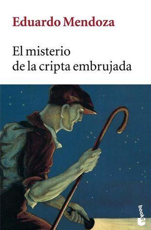 El misterio de la cripta embrujada by Eduardo Mendoza