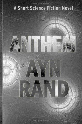 Anthem: A Short Science Fiction Novel