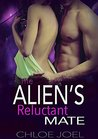 The Alien's Reluctant Mate (Astral Mates, #2)