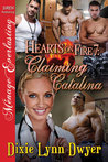 Claiming Catalina (Hearts On Fire, #7)