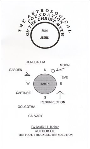 The Astrological Foundation of the Christ Myth