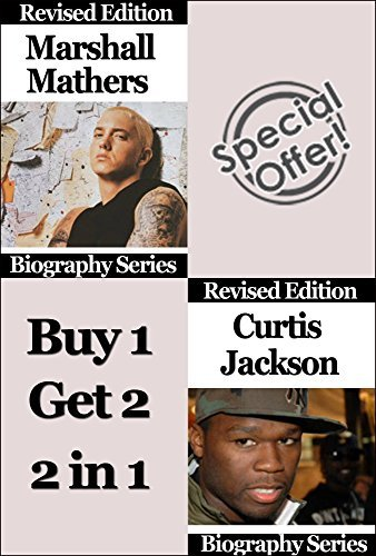 Celebrity Biographies - The Amazing Life of Marshall Bruce Mathers III and Curtis James Jackson III - Biography Series
