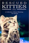 Rescued Kitties Two by L.G. Taylor