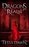 Dragons Realm by Tessa Dawn