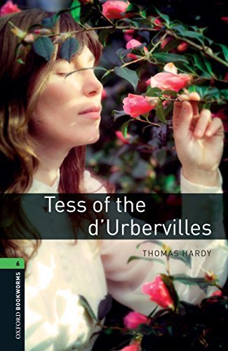 Tess of the d'Urbervilles: 2500 Headwords (Oxford Bookworms Library)
