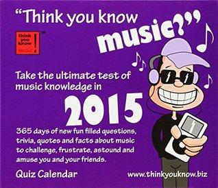 Think You Know Music Calendar 2015