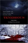 Tenebrous: The Ridge and Town of the Dead (Volume 1)