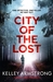 City of the Lost (Rockton, #1) by Kelley Armstrong