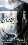 Stay (Troubled Hearts #1)