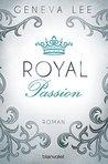 Royal Passion by Geneva Lee