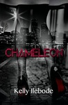 THE CHAMELEON by Kelly Ilebode