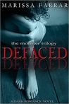 Defaced (The Monster Trilogy, # 1)