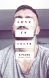 Love is Found by R. Paone