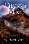 Chains of Mist (Chalas Peruvas, #2)