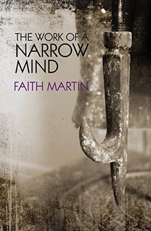 The Work of a Narrow Mind (DI Hillary Greene #16)