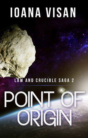 Point of Origin(Law and Crucible Saga 2)