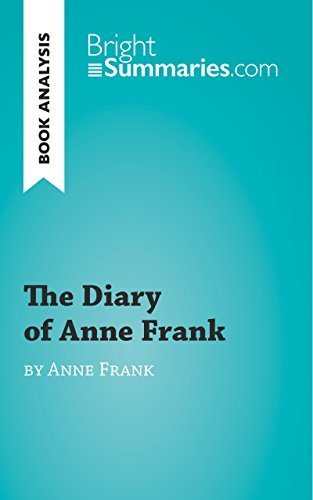 Book Analysis: The Diary of Anne Frank: Summary, Analysis and Reading Guide