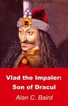 Vlad the Impaler by Alan C. Baird