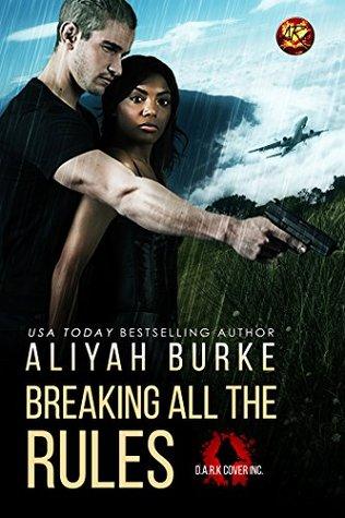 breaking all the rules by aliyah burke