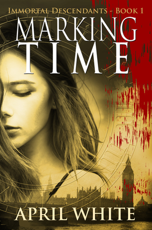 Image result for Marking Time (The Immortal Descendants #1) by April White