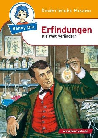 Benny Blu Erfindungen: Die Welt verändern