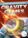 Gravity Games by John Matsui