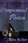 Compromised Position (Lexie Sarcone/Michael Riley Romantic Suspense Book 3)