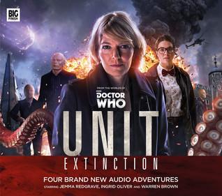 UNIT: Extinction(UNIT: The New Series 1)