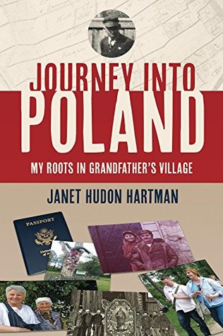 Journey Into Poland: My Roots in Grandfather's Village